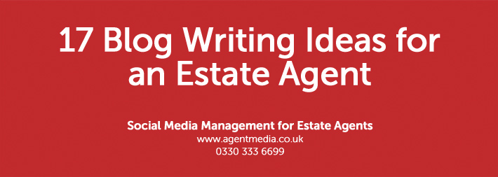 17-Blog-Writing-Ideas-for-an-Estate-Agent