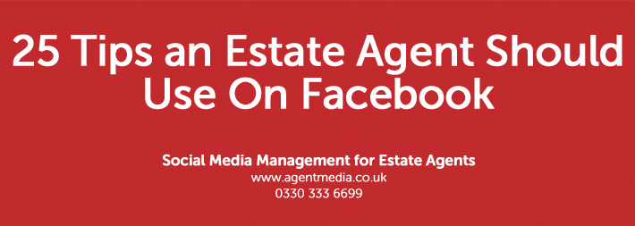25-Tips-an-Estate-Agent-Should-Use-On-Facebook
