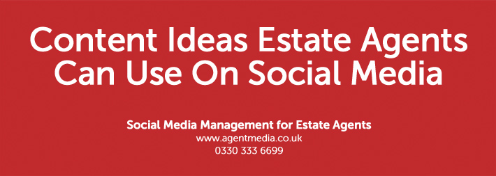 Content-Ideas-Estate-Agents-Can-Use-On-Social-Media
