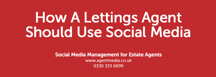 How-A-Lettings-Agent-Should-Use-Social-Media
