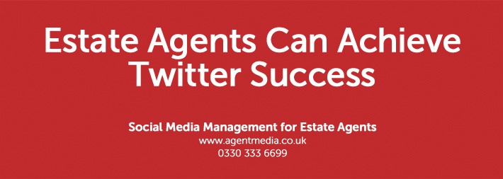 estate agents can achieve twitter success
