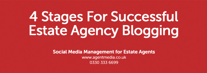 4-Stages-For-Successful-Estate-Agency-Blogging